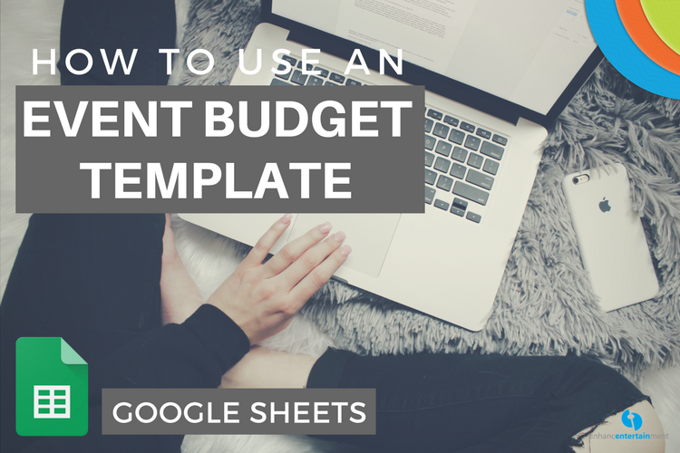 How To Use an Event Budget Template with Google Sheets