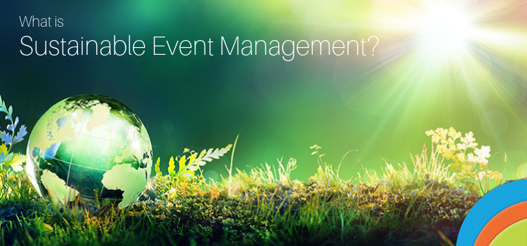 What is Sustainable Event Management?