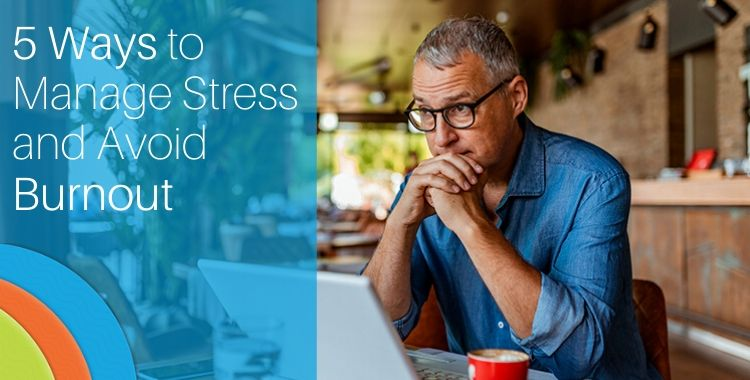 5 Ways Manage Stress and Avoid Burnout in Events
