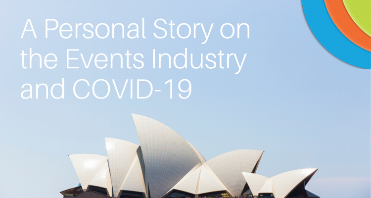 A Personal Story on The Events Industry and COVID-19